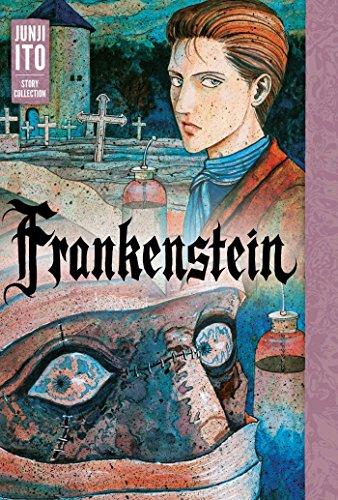 Preisvergleich Produktbild Frankenstein: Junji Ito Story Collection