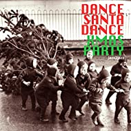 Dance Santa Dance (Have Yourself a Soulful Christmas Party)