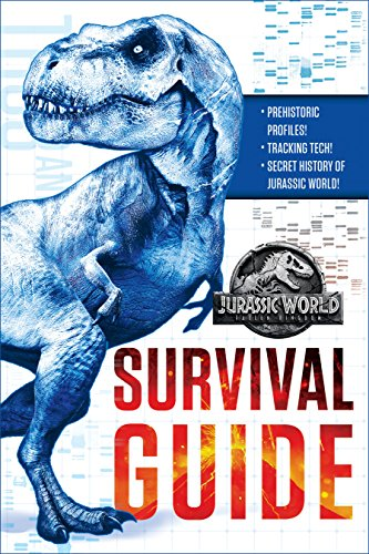 Jurassic World: Fallen Kingdom Dinosaur Survival Guide (Jurassic World: Fallen Kingdom) por David Lewman