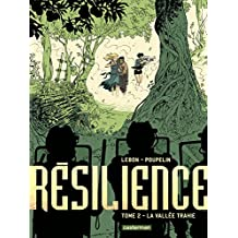 Résilience, Tome 2 : La vallée trahie