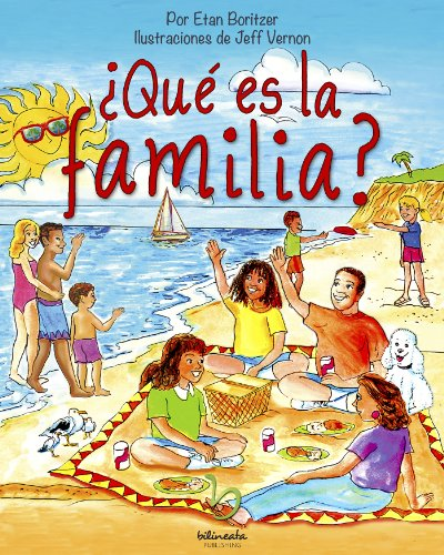 ¿Qué es la familia? (¿Qué es? nº 5) por Etan Boritzer