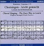 WEIHNACHTSORATORIUM BWV 248 - arrangiert für Gesang - Tenor (gemischter Chor) + 2 CDs [Noten / Sheetmusic] Komponist: BACH JOHANN SEBASTIAN aus der Reihe: CHORSINGEN LEICHT GEMACHT