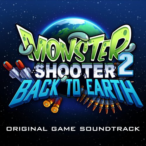 Monster Shooter 2: Back to Earth Ost