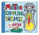 Motor, Kupplung, Bremse: Autos einfach gut erklärt - Nick Arnold