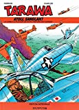 Tout Tarawa : l'atoll sanglant