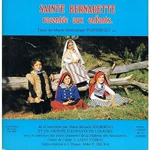 sainte bernadette racontée aux enfants (livre disque interprété par marie bernard soubirous) (vinyle)