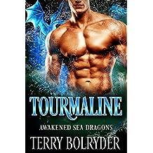Tourmaline (Awakened Sea Dragons Book 2) (English Edition)