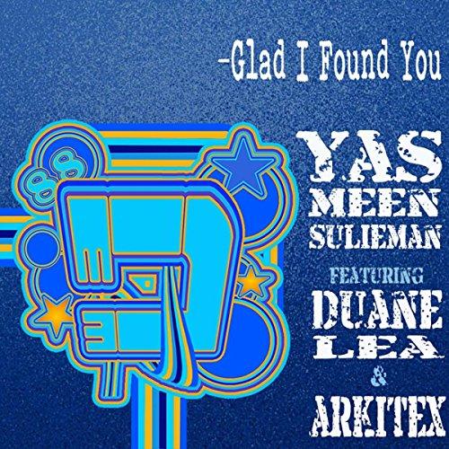 glad-i-found-you-duane-lea-arkitex-remix