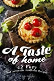 A Taste of Home: 42 Easy and Authentic Southern Recipes
