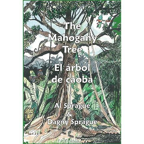 The Mahogany Tree * El árbol de caoba (English Edition)