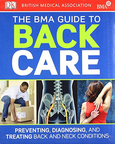 BMA Guide to Back Care by DK (1-Aug-2011) Paperback