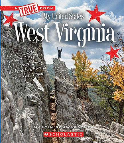 West Virginia (True Books: My United States)