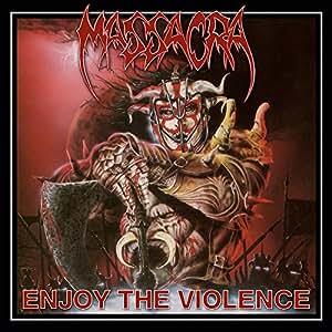 Enjoy the Violence