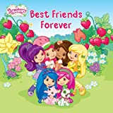 Best Friends Forever (Strawberry Shortcake)