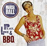 Songtexte von Marcia Ball - Peace, Love & BBQ
