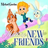 #9: Meeting New Friends: (Children's book about New Experiences, Picture Books, Preschool Books, Ages 3-5, Baby Books, Kids Book, Bedtime Story)