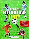 Nejlepší fotbalové finty (2013)