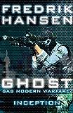 Ghost: Inception (SAS Modern Warfare Book 2)
