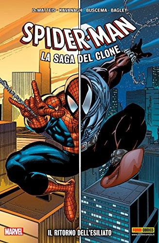 Spider-Man La Saga Del Clone Vol. 1: Il Ritorno Dell'Esiliato