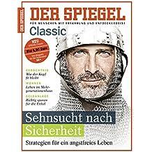 SPIEGEL Classic 1/2017: Sehnsucht nach Sicherheit