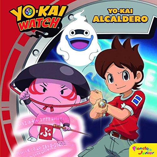 Yo-kai Watch. Yo-kai Alcaldero: Cuento