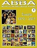 Scarica Libro Abba Rivista Di Dischi in Vinile Svezia 1972 2017 (PDF,EPUB,MOBI) Online Italiano Gratis