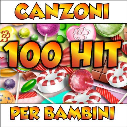 100 Hit canzoni per bambini (S...