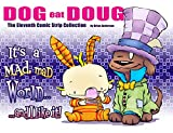Dog eat Doug  The Eleventh Comic Strip Collection: It's a Mad, Mad World...and I like it! (English Edition)