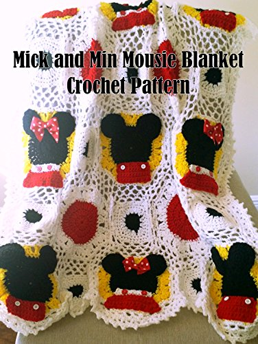 Mic and Min Mousie Blanket Crochet Pattern (English Edition) (Mouse Häkeln-mickey)