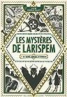 Les Mystères de Larispem - 1. Le sang jamais n'oublie