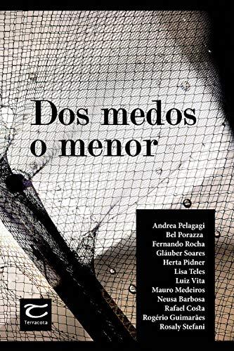 Dos medos o menor (Portuguese Edition)