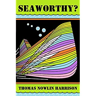 SEAWORTHY? (English Edition)