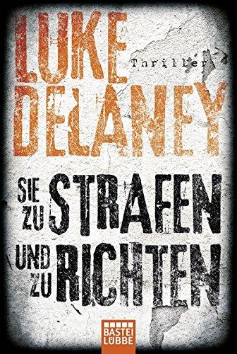 Delaney, Luke: Sie zu strafen und zu richten