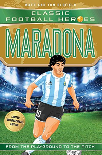 World Cup Football Heroes. Maradona (Classic Football Heroes - Limited International Edition) por Matt Oldfield