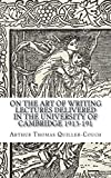On the Art of Writing Lectures Delivered in the University of Cambridge 1913-191