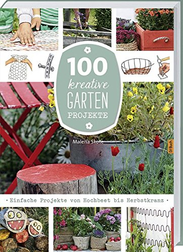 100-kreative-Garten-Projekte-Einfache-Projekte-von-Hochbeet-bis-Herbstkranz