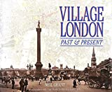 Village London: Past and Present