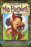 The Enchanted Files: Diary of a Mad Brownie by Bruce Coville (2015-06-30)