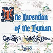 The Invention of the Human