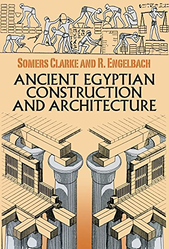Ancient Egyptian Construction and Architecture: 13 (Dover Books on Architecture) by Somers Clarke (31-Jan-2014) Paperback