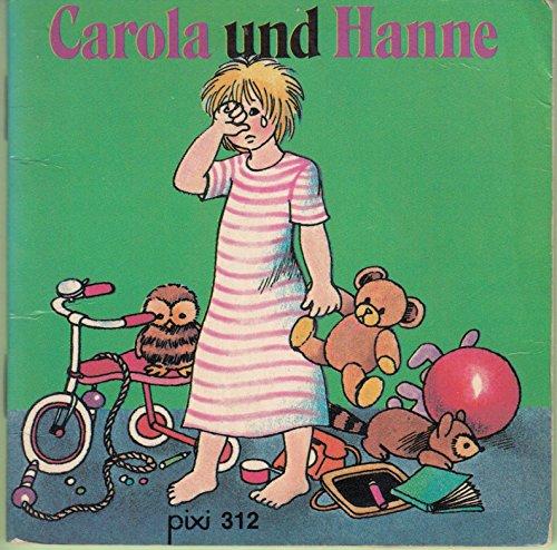 Pixi Buch Nr. 312, Serie 41. Carola und Hanne (312-serie)