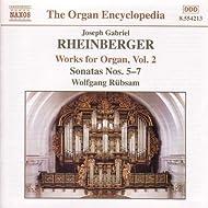 Rheinberger: Works For Organ, Vol. 2