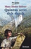 Quintus setzt sich durch (dtv junior)