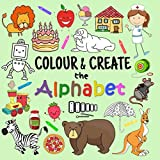 Best Books Three Year Olds - Colour & Create The Alphabet: A Fun Colouring Review