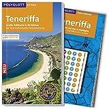 POLYGLOTT on tour Reiseführer Teneriffa: Mit großer Faltkarte, 80 Stickern und individueller App