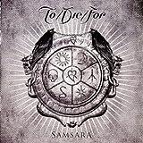To Die For: Samsara (Ltd.Digipak) (Audio CD)