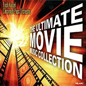 Erich Kunzel -  The Ultimate Movie Music Collection