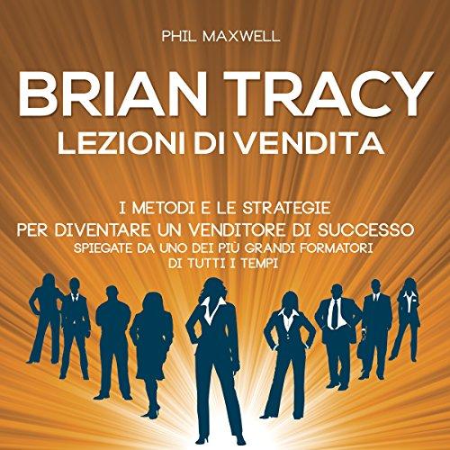 Brian Tracy  Audiolibri