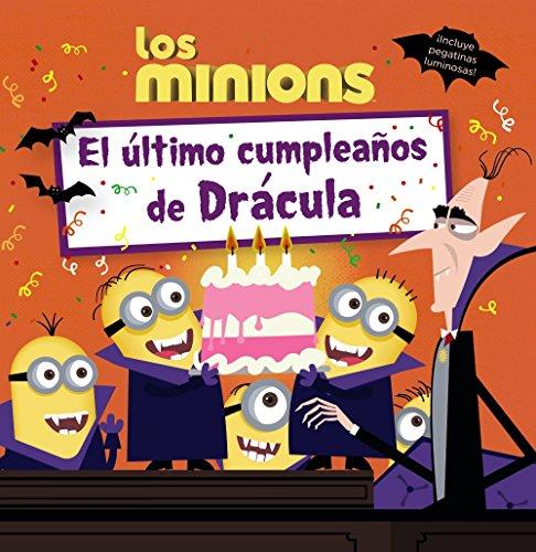 Los Minions. El Último Cumpleaños De Drácula (Literatura Infantil (6-11 Años) – Gru Y Los Minions)