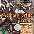 Heimat, deine Sterne. Das Wunschkonzert für die Deutsche Wehrmacht, Vol. 1: Mit unvergessenen Stars aus Oper und Operette